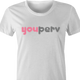 Funny you perv YouPorn Website Parody t-shirt white women's