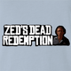 Funny Red Dead Redemption Zed from Pulp Fiction  parody t-shirt light Blue