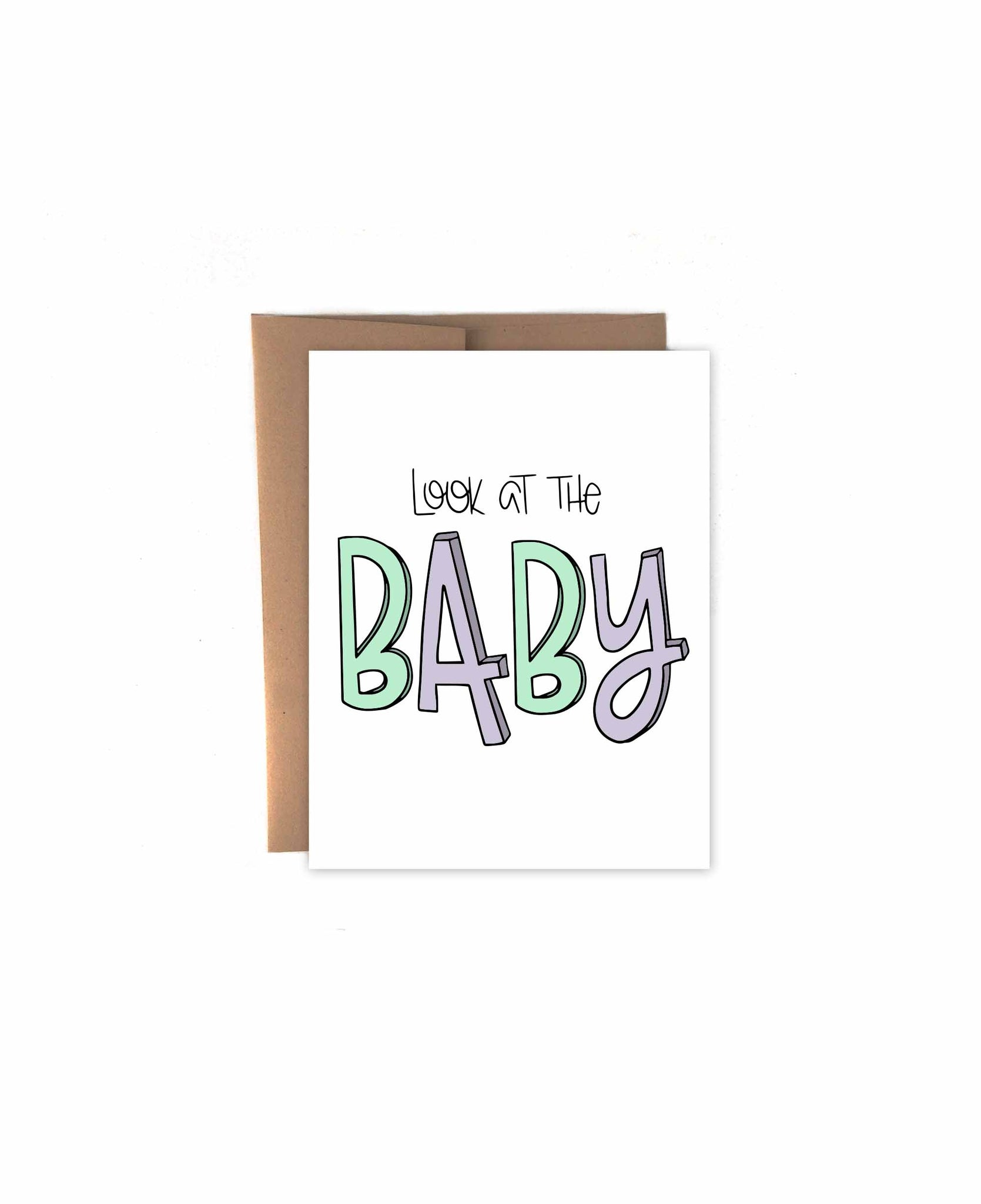 Look At The Baby Card