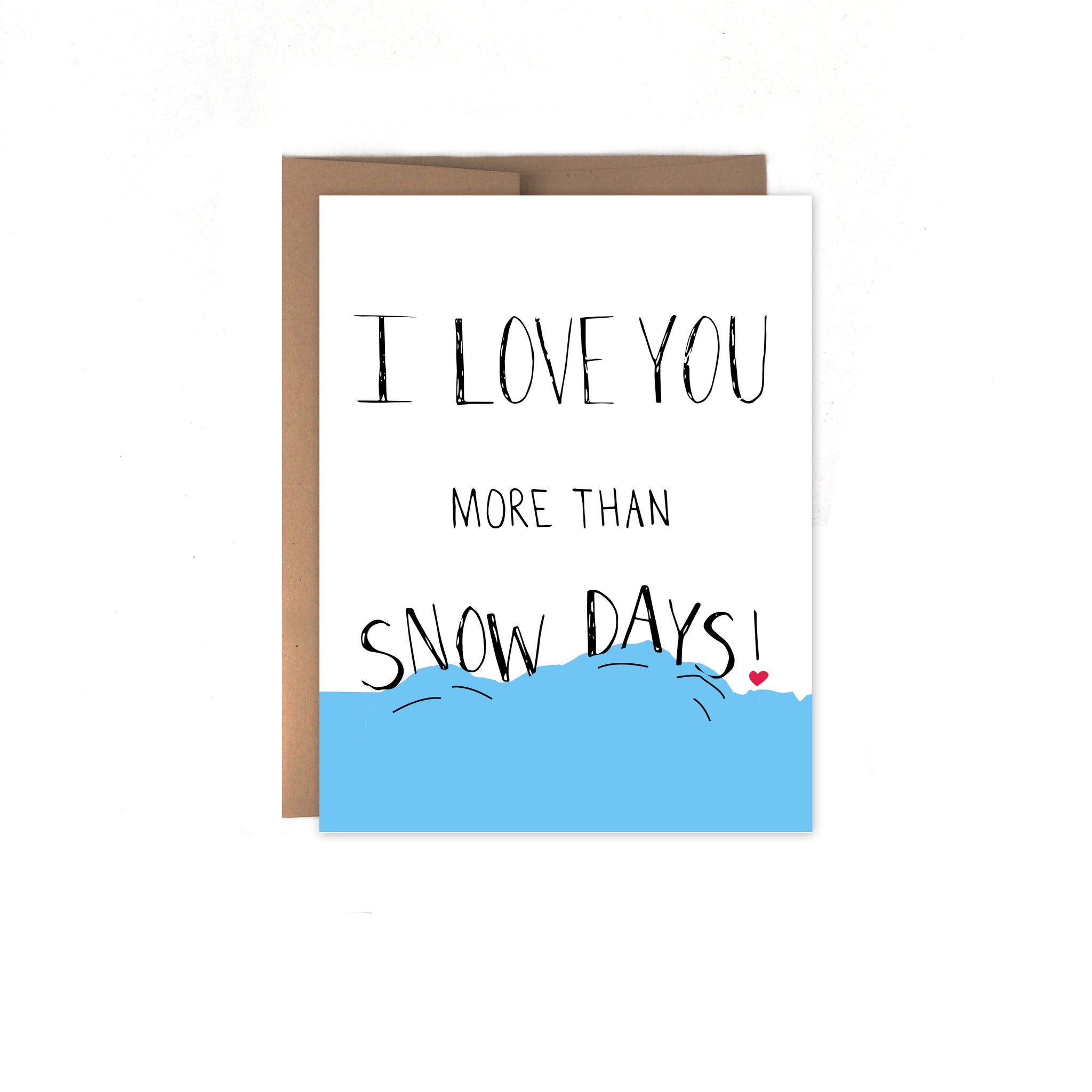 Snow Days Valentine's Day Card