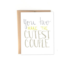 You Two Make A Cute Couple Card
