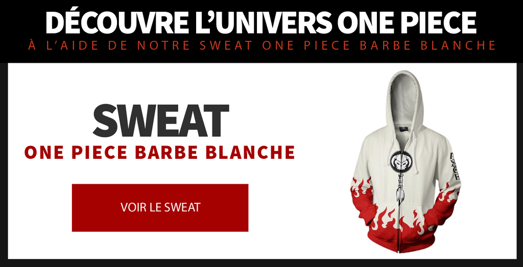 https://manga-zone.fr/collections/goodies-one-piece/products/sweat-one-piece-barbe-blanche
