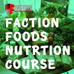 Faction Foods Nutrition Course