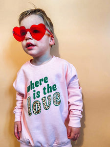 kids WHERE IS THE LOVE tshirt / sweatshirt