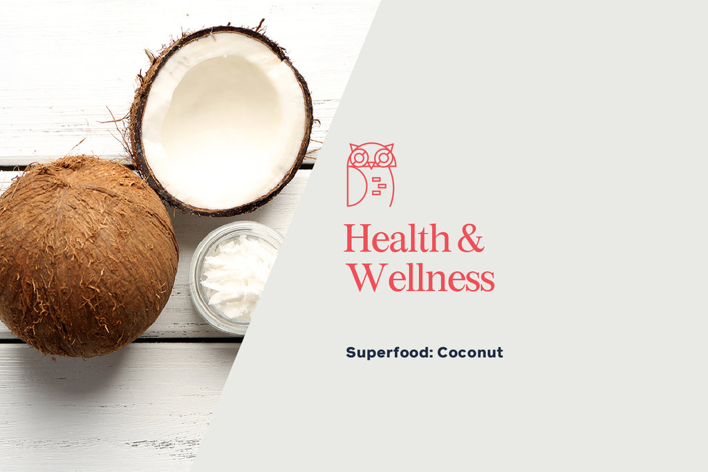 Yes, Fruit, Nut and Seed Lovers, Coconut is the Perfect Superfood