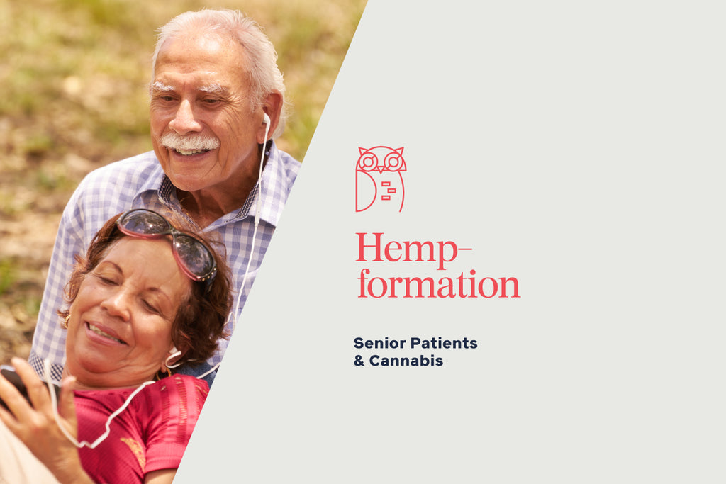 Stigma is changing. More senior patients are choosing cannabis; this is what you need to know.