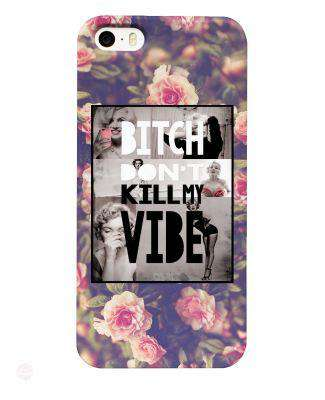 Bitch Dont Kill My Vibe Phone Case - Free Shipping - Iphone 4 / Multi - Cases