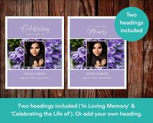 Two headings included (In loving memory and celebrating the life of) for small sign