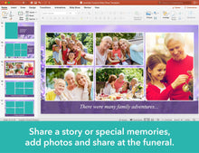 Share special memories at the funeral with a Powerpoint Slideshow