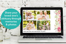 Share your loved ones obituary through memories and photos