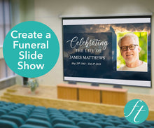 Create a funeral slideshow for men