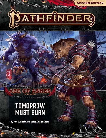 Pathfinder: Age of Ashes Part 3: Tomorrow Must Burn