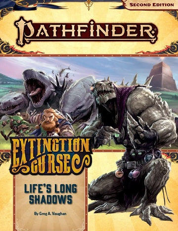 Pathfinder: Extinction Curse Part 3: Life's Long Shadows