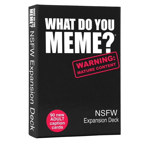 What Do You Meme?: NSFW Expansion Deck