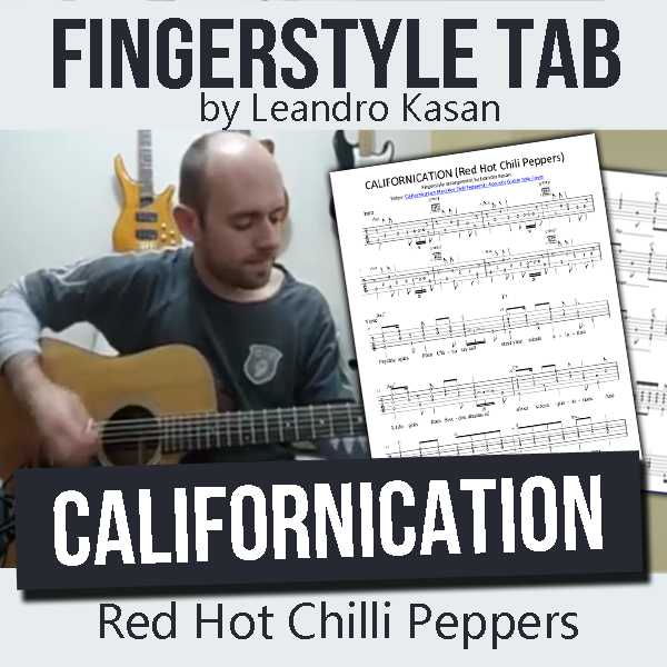 Californication (Red Hot Chili Peppers) - Full Fingerstyle Tablature by Leandro Kasan