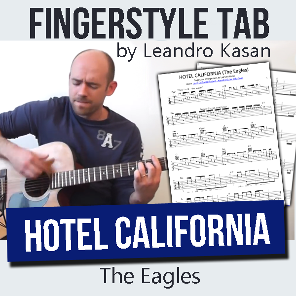 Hotel California (Eagles) - Full Fingerstyle Tablature by Leandro Kasan