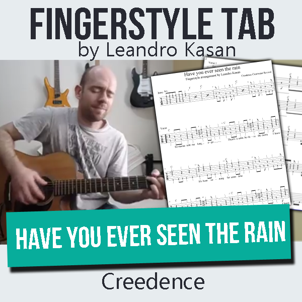 Have you ever seen the rain (Creedence) - Full Fingerstyle Tablature by Leandro Kasan