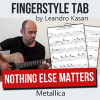 Nothing Else Matters (Metallica) - Full Fingerstyle Tablature