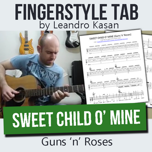 Sweet child o' mine (Guns 'n' Roses) - Full Fingerstyle Tablature by Leandro Kasan
