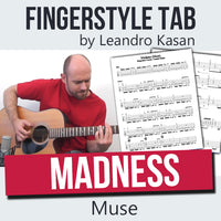 Madness (Muse) - Full Fingerstyle Tablature