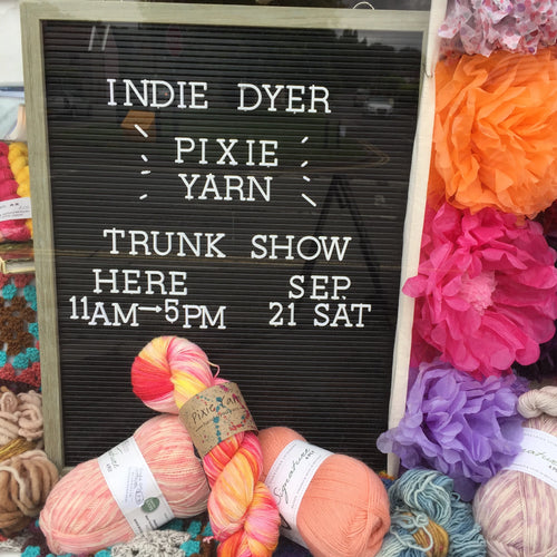 Pixie Yarn Trunk Show :: 21st Sep 2019