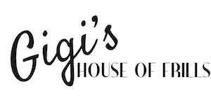 Gigi's House Of Frills