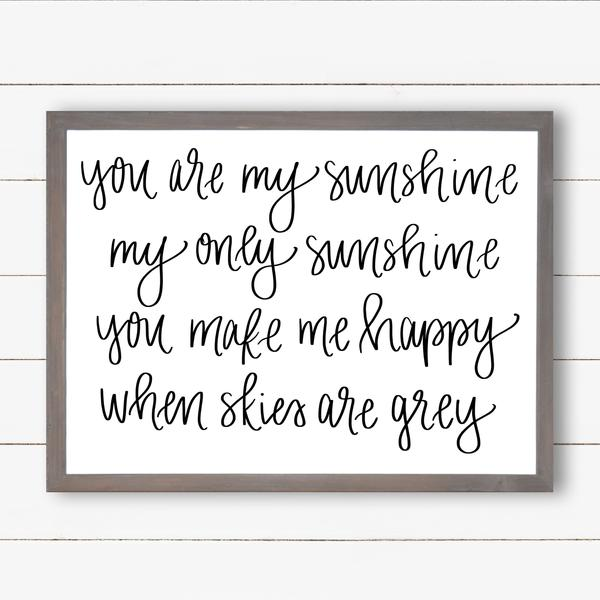 You Are My Sunshine Wooden Sign 12X36