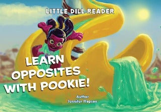 Little Dill Reader - Learn Opposites With Pookie