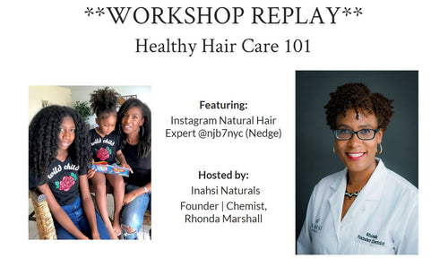 Healthy Hair Care 101 Replay