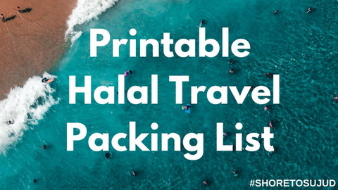 Halal Travel Printable Packing List