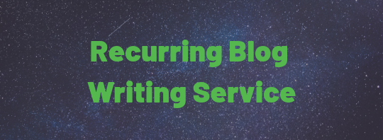 Recurring Blog Writing Service