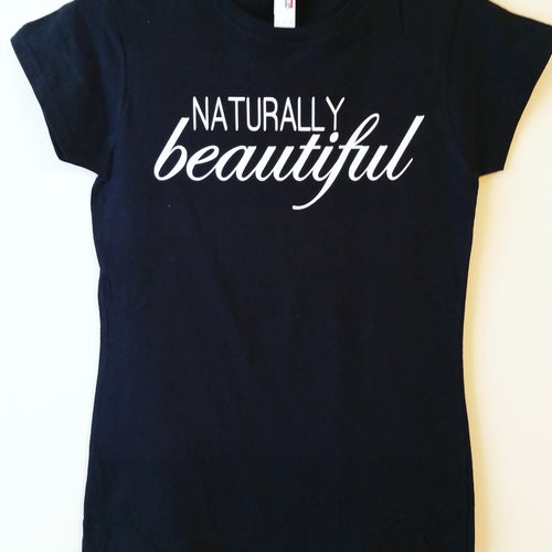 Naturally Beautiful T-Shirt
