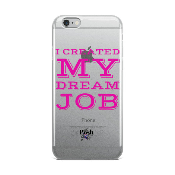 Dream Job Pink iPhone Case
