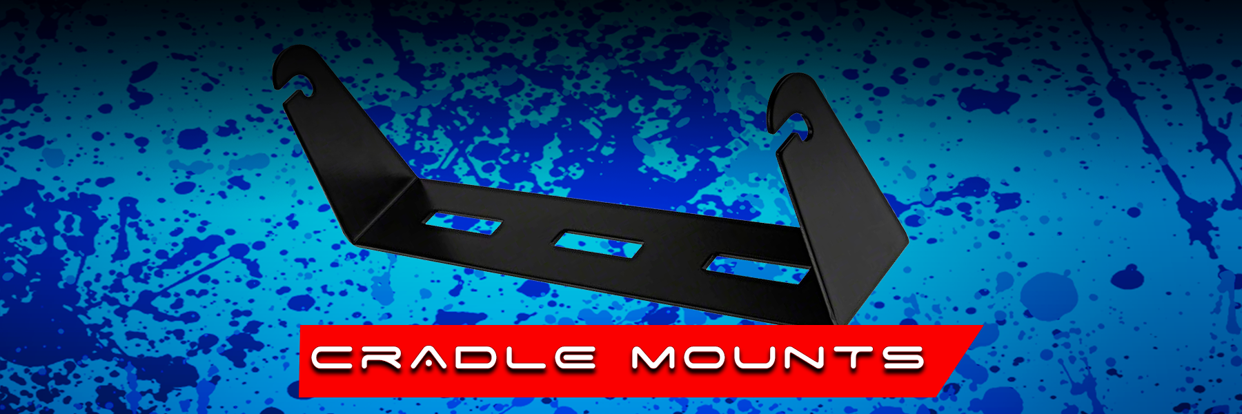 CRADLE MOUNTS
