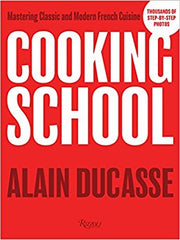 COOKING SCHOOL MASTERING CLASSIC AND MODERNFRENCH CUISINE