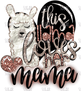 Llama loves her mama - sublimation transfer