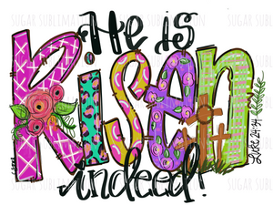He is Risen - hand lettered - sublimation transfer