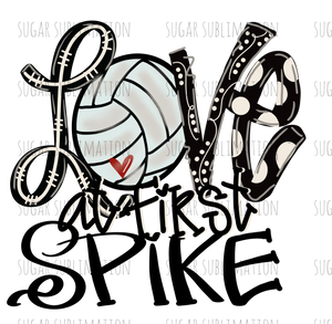 Love at first Spike - volleyball - sublimation transfer