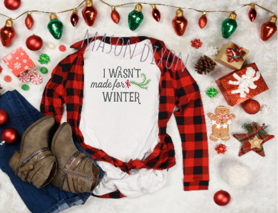 I wasn't made for winter - Sublimation Transfer