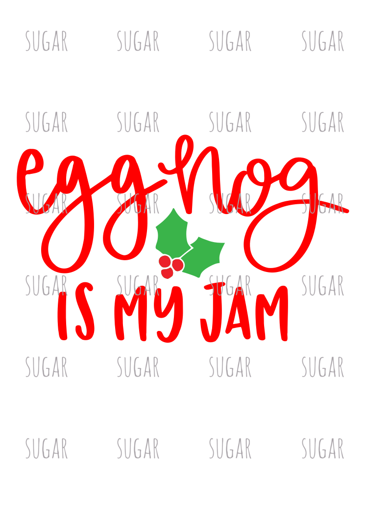 Egg nog is my jam- sublimation transfer
