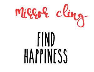 Window Clings - Find Happiness