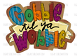 Gooble til ya Wobble - sublimation transfer
