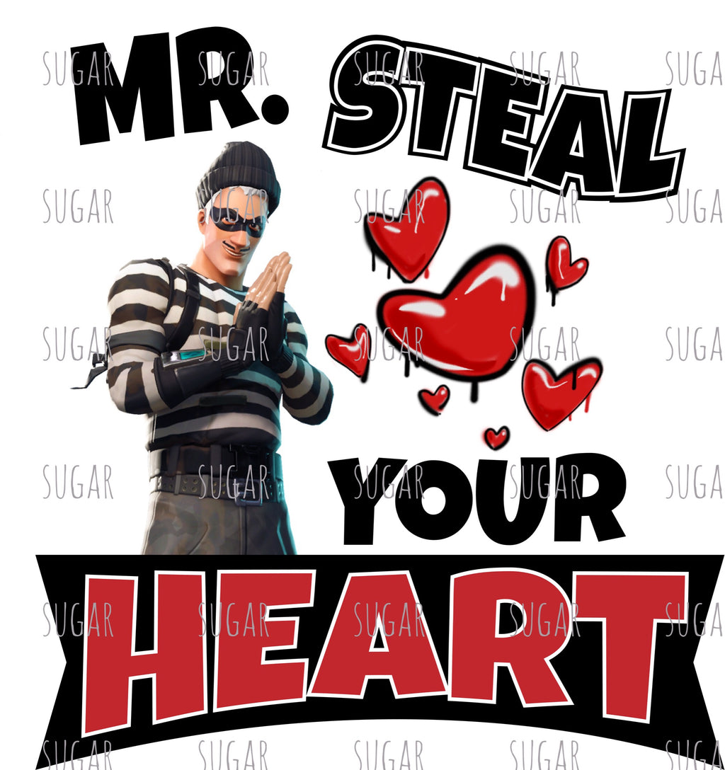 Fortnite inspired steal your heart - Sublimation Transfer