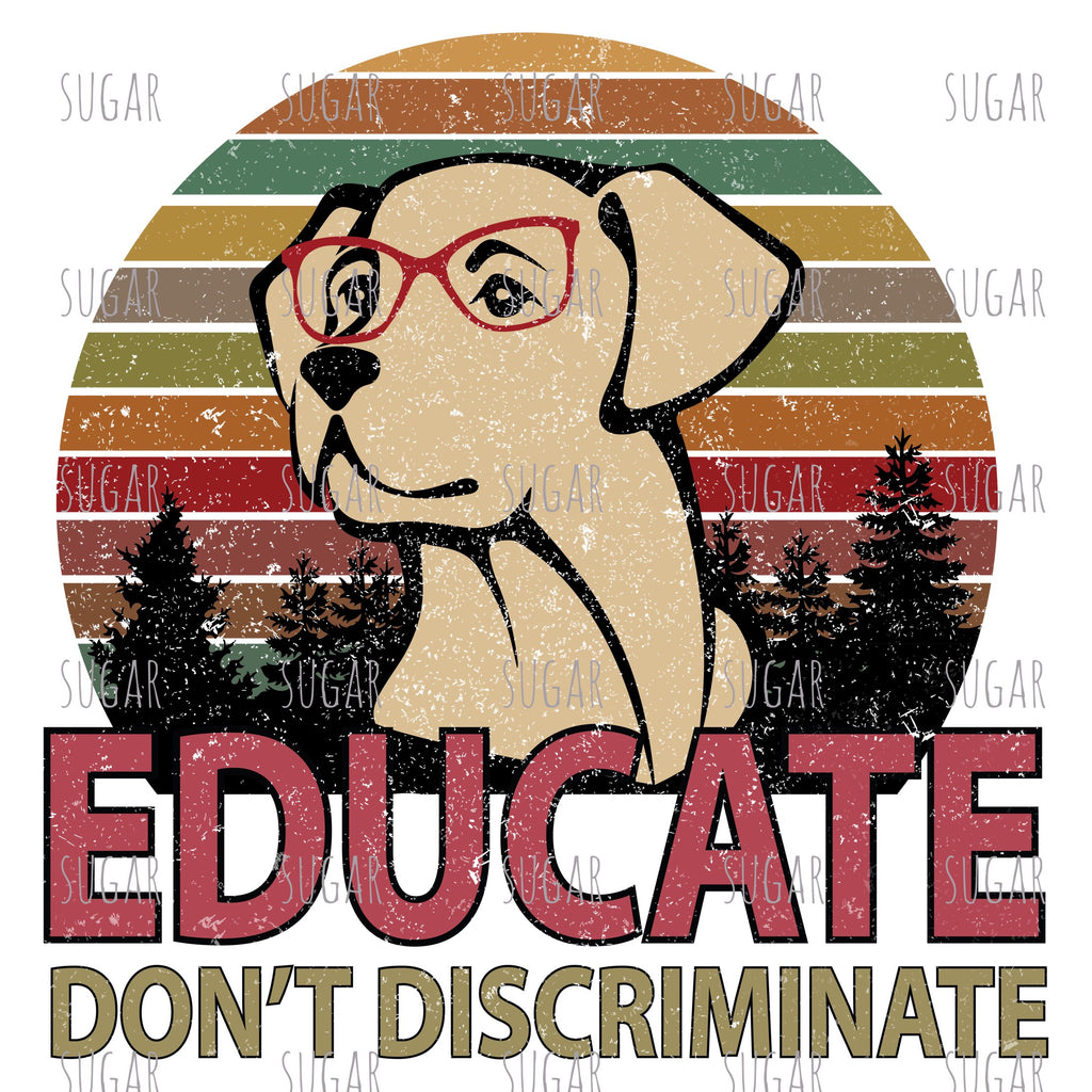 Retro Educate Dog - sublimation Transfer