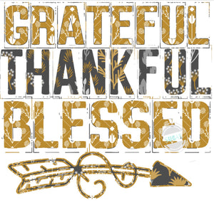 Grateful thankful blessed - sublimation Transfer