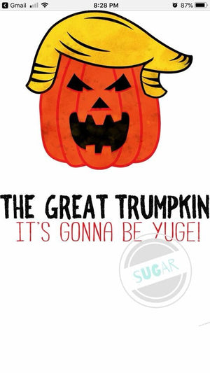 Great Trumpkin - sublimation Transfer