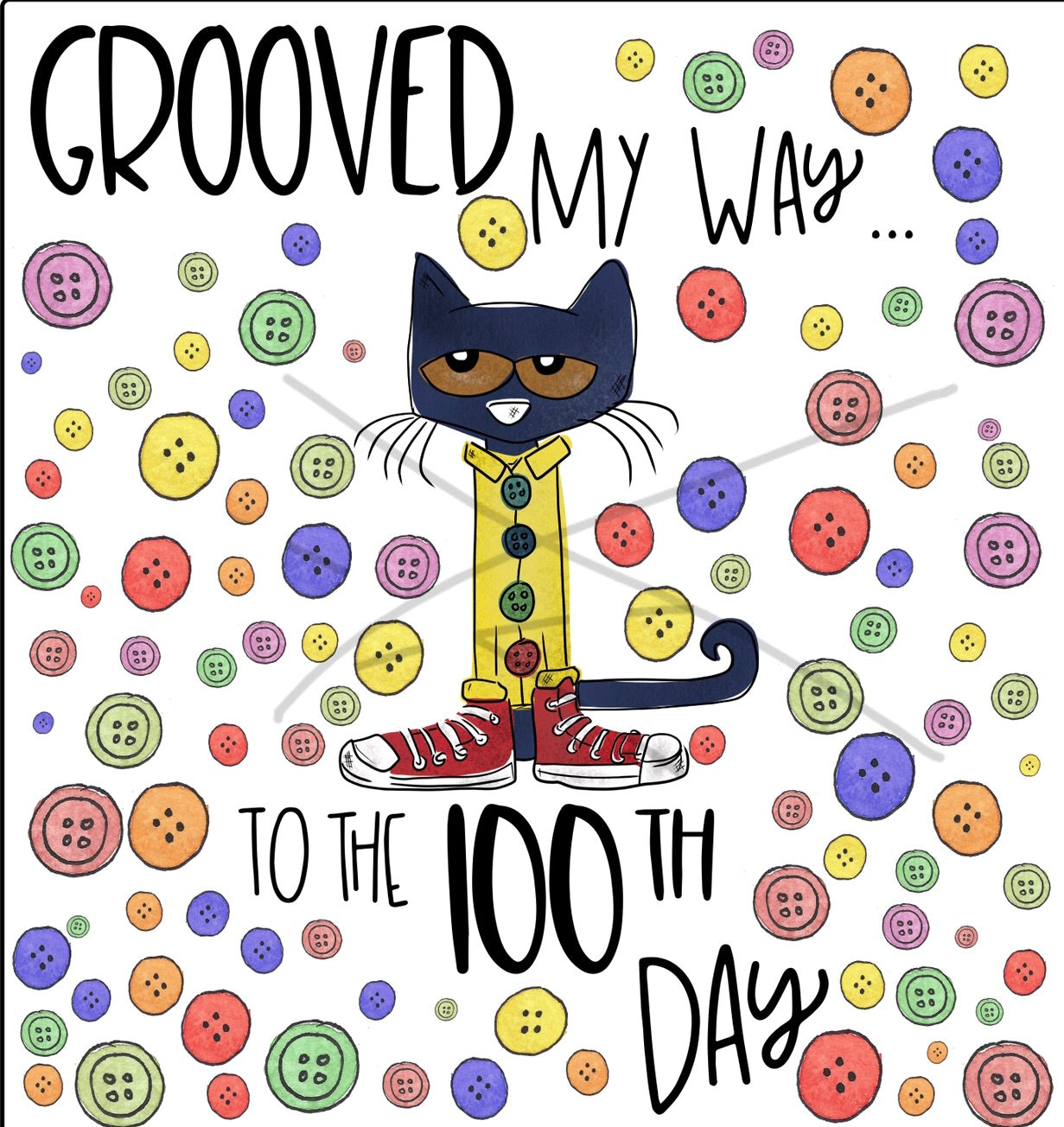 Grooved my way to the 100th day - Sublimation Transfer