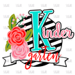 Kindergarten stripe/floral Sublimation Transfer- ready to press- black white teal