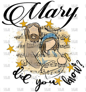 Mary did you know I nativity I sublimation transfer