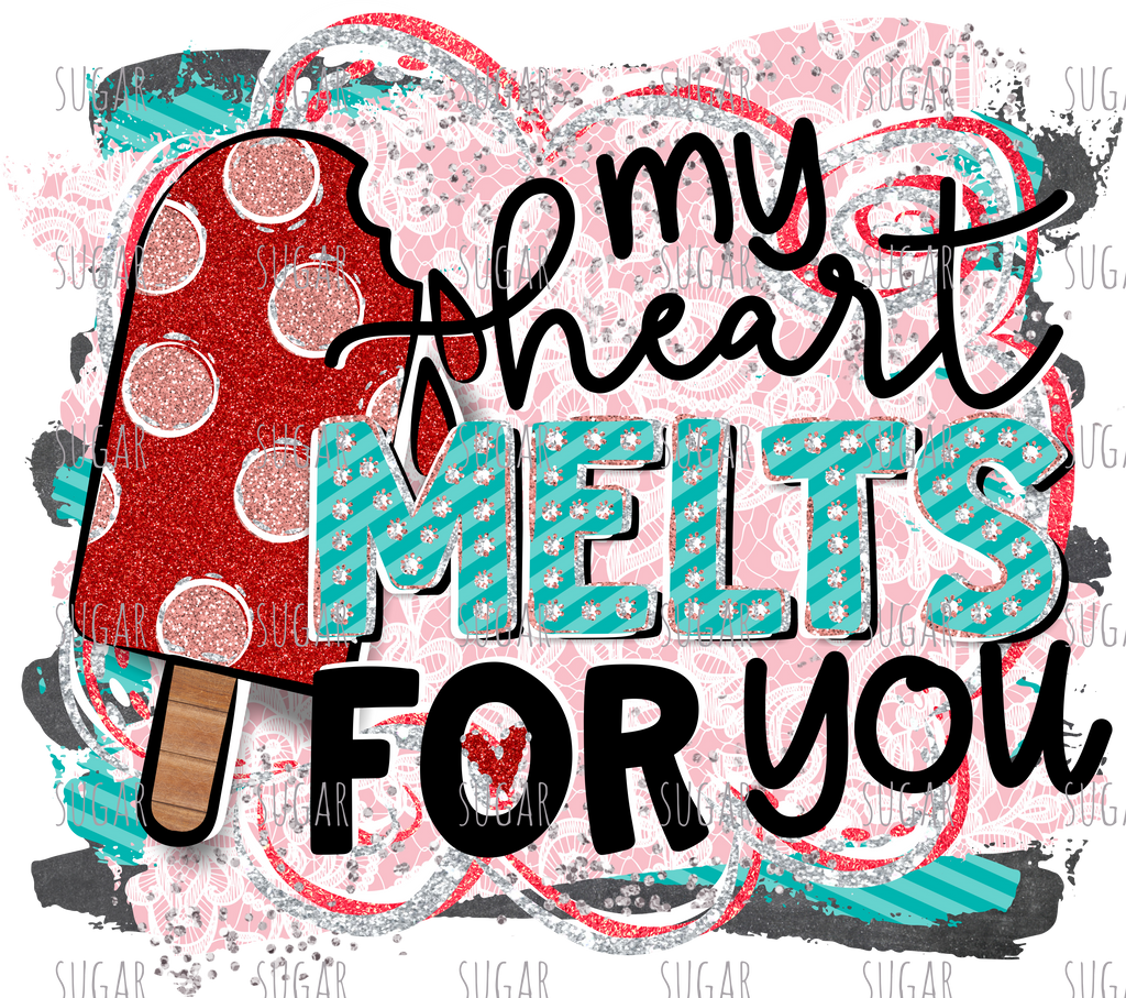 My Heart melts for you - sublimation transfer
